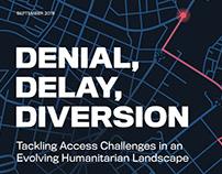 Denial, Delay, Diversion