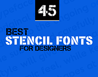 45+ Best Stencil Fonts for Designers