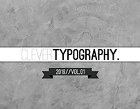 CLEVER TYPOGRAPHY • 2019//VOL. 01