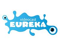 Videocast Eureka
