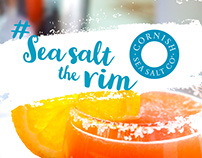 Sea Salt the rim: Cornish Sea Salt Marketing Campaign
