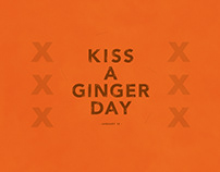 Kiss A Ginger Day| Typographical Poster