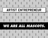 We Are All Mascots