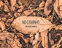 CD No Caminho - Luis Felipe Barbedo