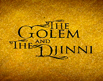 The Golem & the Djinni Movie Title Sequence