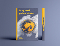 Grey coat, yellow dress. (In progress...)