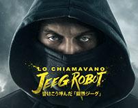 LO CHIAMAVANO JEEG ROBOT [They Call Me Jeeg]