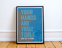 Your Hands Are Your Tools Poster