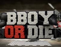 B-boy or die - 3d Compositing