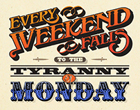 Typographic Design: Every Weekend Falls