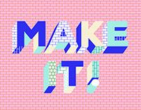 """""""Make It!"""" Arts Festival Branding"""