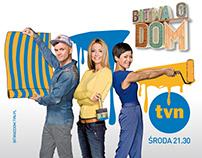 BITWA O DOM / TVN