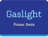 Gaslight Type foundry. Promo fonts