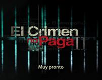 "Promo ""Expectativa El Crimen No Paga II"""