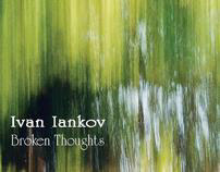 Ivan Iankov - Broken Thoughts 2011 - Concert promotion