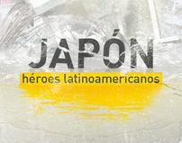 Japón Héroes Latinoamericanos