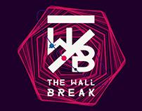 The wall Break - 2°edição