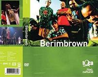 DVD Berimbrown - Toca Brasil - Itaú Cultural