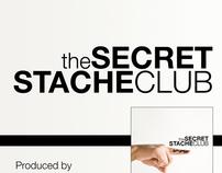 The Secret Stache Club