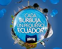GÜITIG - CADA BURBUJA UN PEQUEÑO ECUADOR