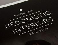Hedonistic Interiors