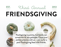 Friendsgiving 2014 (personal project)