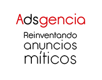 Exhibition: Adsgencia, Reinventando anuncios míticos