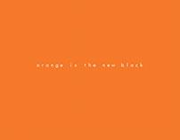 ~ orange is the new black