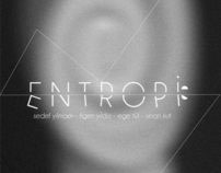 ENTROPİ 'sergi' 14.12.2011 / ENTROPY 'exhibition'
