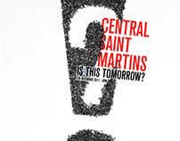 Is this tomorrow? - Central Saint Martins exhibition'11