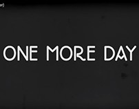 "Curta-metragem ""One More Day"""