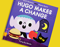 HUGO MAKES A CHANGE Children's Book