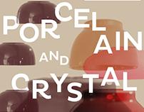 Gamelão de Porcelana e Cristal