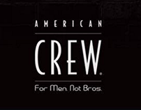 American Crew - For Men. Not Bros.