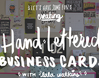 Skillshare Class: Create Hand Lettered Business Cards