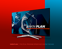 YAKIN PLAN | POLITICAL PROGRAM OPENER AND GRAPHICS