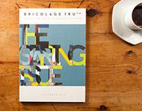 Bricolage Truth Magazine