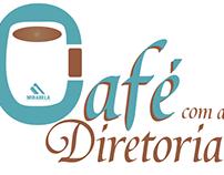 Café com a Diretoria Mirabela