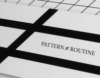 PATTERN is not ROUTINE
