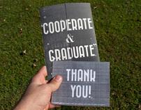 Cooperate & Graduate
