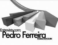Entrevista com Pedro Ferreira