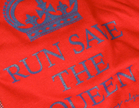 run save the queen t-shirt