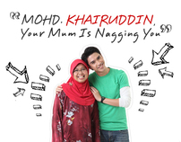 Mohd. Khairuddin, Your Mum Is Nagging You