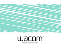 Wacom Celebrate Your Inner Creative Campaign