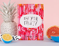 Eat Your Fruit! Book
