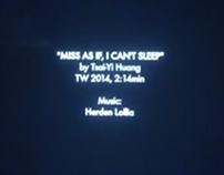 """""""I Can't Sleep"""" Video Tsai Yi Huang,Music Herden Lollia"""