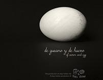 De Gusano y de Huevo / Of Worm and Egg