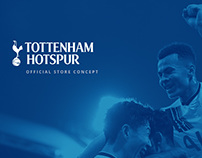 Tottenham Hotspur Official Store Concept