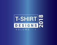 T SHIRT DESIGNS 2018 - VOL-I