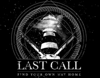 Last Call - Find Your Own Way Home T-Shirt